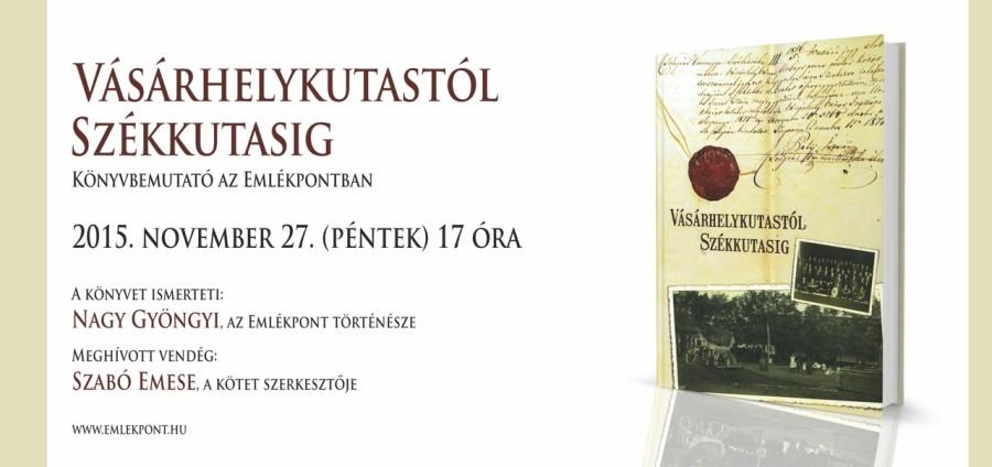 Vasarhelykutastol_Szekkutasig_konyvbemutato_20151127